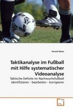 Buch Taktikanalyse im Fußball mit Hilfe systematischer Videoanalyse